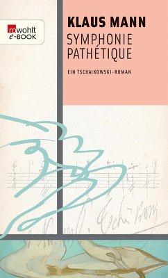 Symphonie Pathétique (eBook, ePUB) - Mann, Klaus