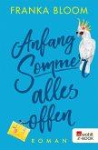 Anfang Sommer - alles offen (eBook, ePUB)