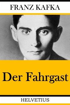 Der Fahrgast (eBook, ePUB) - Kafka, Franz