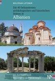 Die 40 bekanntesten archäologischen und historischen Stätten in Albanien (Mängelexemplar)
