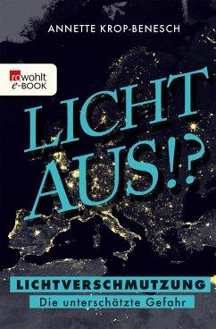 Licht aus!? (eBook, ePUB) - Krop-Benesch, Annette