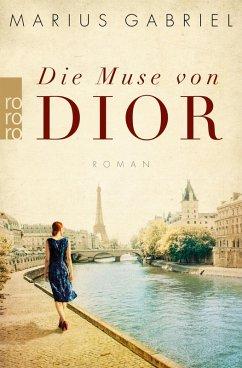 Die Muse von Dior (eBook, ePUB) - Gabriel, Marius