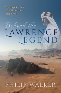 Behind the Lawrence Legend (eBook, PDF) - Walker, Philip