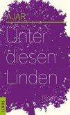 Unter diesen Linden (Mängelexemplar)