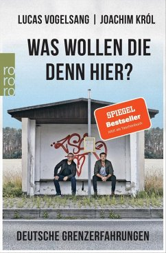 Was wollen die denn hier? (eBook, ePUB) - Król, Joachim; Vogelsang, Lucas