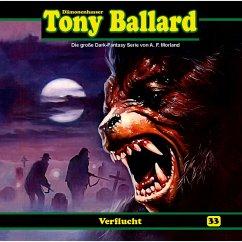Tony Ballard, Folge 33: Verflucht (MP3-Download) - Birker, Thomas; Morland, A. F.