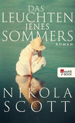 Das Leuchten jenes Sommers (eBook, ePUB) - Scott, Nikola