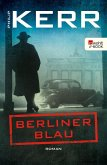 Berliner Blau / Bernie Gunther Bd.12 (eBook, ePUB)