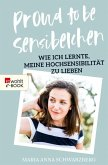 Proud to be Sensibelchen (eBook, ePUB)