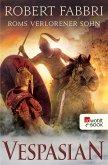 Roms verlorener Sohn / Vespasian Bd.6 (eBook, ePUB)