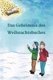 Das Geheimnis des Weihnachtsbuches (eBook, ePUB)