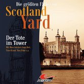 Die größten Fälle von Scotland Yard, Folge 27: Der Tote im Tower (MP3-Download)