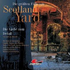 Die größten Fälle von Scotland Yard, Folge 10: Die Liebe zum Detail (MP3-Download)