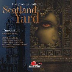 Die größten Fälle von Scotland Yard, Folge 12: Panoptikum (MP3-Download)