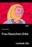 Frau Rauschers Erbe: Kommissar Rauscher 10 (eBook, ePUB)