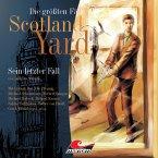 Die größten Fälle von Scotland Yard, Folge 5: Sein letzter Fall (MP3-Download)