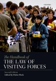 The Handbook of the Law of Visiting Forces (eBook, PDF)