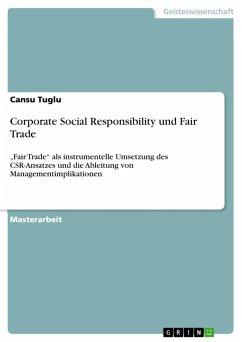 Corporate Social Responsibility und Fair Trade (eBook, PDF)