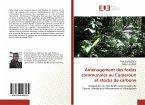 Aménagement des forêts communales au Cameroun et stocks de carbone