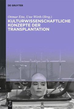 Kulturwissenschaftliche Konzepte der Transplantation