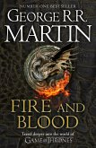 Fire and Blood: 300 Years Before A Game of Thrones (A Targaryen History) (A Song of Ice and Fire) (eBook, ePUB)