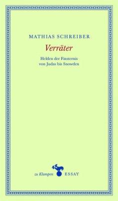 Verräter (Mängelexemplar) - Schreiber, Mathias