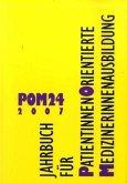 POM 24, 2007, Jahrbuch für PatientInnen-Orientierte MedizinerInnenausbildung (Mängelexemplar)