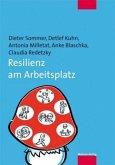 Resilienz am Arbeitsplatz (Mängelexemplar)