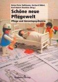Schöne neue Pflegewelt (Mängelexemplar)