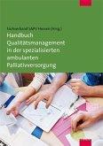 Handbuch Qualitätsmanagement in der spezialisierten ambulanten Palliativversorgung (Mängelexemplar)