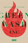 Greenwash, Inc. (Mängelexemplar)