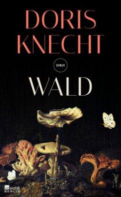 Wald (Mängelexemplar) - Knecht, Doris