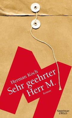 Sehr geehrter Herr M. (Mängelexemplar) - Koch, Herman