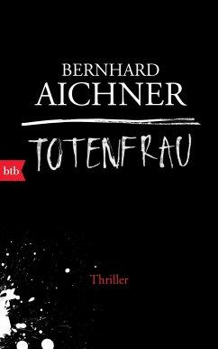 Totenfrau / Totenfrau-Trilogie Bd.1 (Mängelexemplar) - Aichner, Bernhard