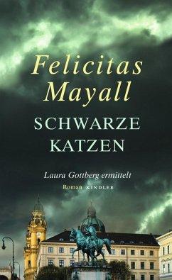 Schwarze Katzen / Laura Gottberg Bd.9 (Mängelexemplar) - Mayall, Felicitas