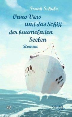 Onno Viets und das Schiff der baumelnden Seelen / Onno Viets Bd.2 (Mängelexemplar) - Schulz, Frank