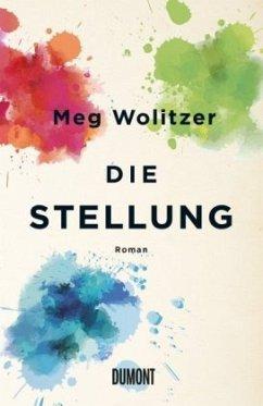 Die Stellung (Mängelexemplar) - Wolitzer, Meg
