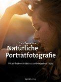 Natürliche Porträtfotografie (eBook, PDF)