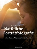 Natürliche Porträtfotografie (eBook, ePUB)