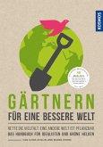 Gärtnern für eine bessere Welt (eBook, PDF)