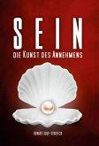 Sein - Die Kunst des Annehmens (eBook, ePUB)