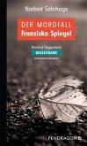 Der Mordfall Franziska Spiegel – Begleitband (Mängelexemplar)
