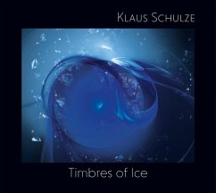 Timbres Of Ice - Schulze,Klaus