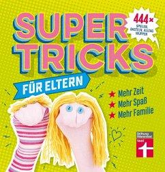 Supertricks für Eltern (eBook, PDF) - Prus, Agnes