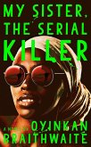My Sister, the Serial Killer (eBook, ePUB)