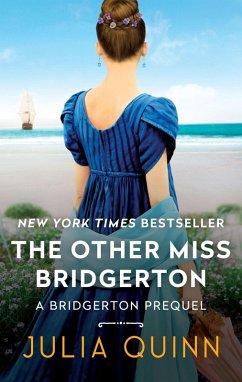 The Other Miss Bridgerton (eBook, ePUB) - Quinn, Julia