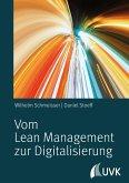 Vom Lean Management zur Digitalisierung (eBook, PDF)