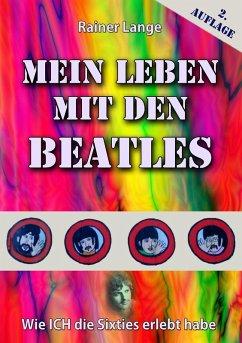 Mein Leben mit den Beatles (eBook, ePUB) - Lange, Rainer