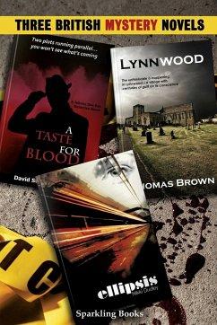 Three British Mystery Novels - Brown, Thomas; Davies, David Stuart; Dudley, Nikki