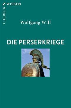 Die Perserkriege - Will, Wolfgang